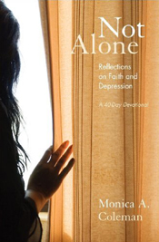Not Alone: Reflections on Faith and Depression