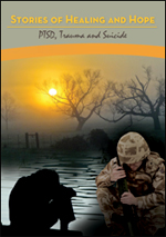 Stories of Healing and Hope: PTSD, Trauma & Suicide
