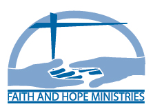 Faith and Hope Ministries