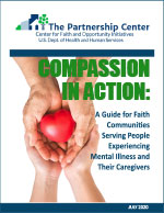 Compassion in Action: A Guide for Faith Communities Serving People Experiencing Mental Illness and their Caregivers