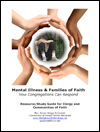 Mental Illness and Families of Faith Study Guide