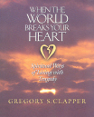 When the World Breaks Your Heart Book