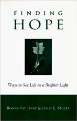 Finding Hope: Ways to See Life ina Brighter Light